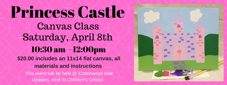 Princess Castle Canvas Class @ Cottonwood Mall | Albuquerque | New Mexico | United States
